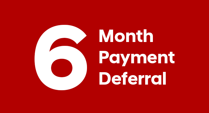 6-Month Payment Deferral